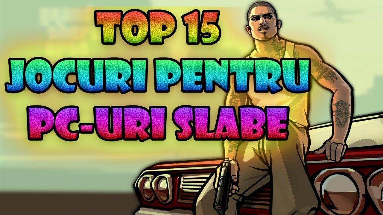 TOP 15 JOCURI PENTRU PC-URI SLABE / CELE MAI BUNE JOCURI PENTRU UN PC VECHI