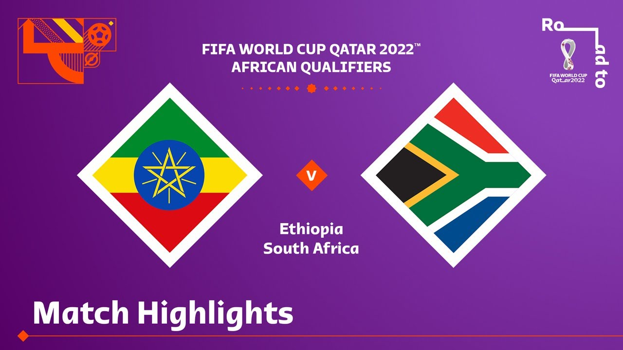 Download Ethiopia v South Africa | FIFA World Cup Qatar 2022 Qualifier | Match Highlights