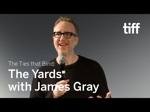THE YARDS with James Gray