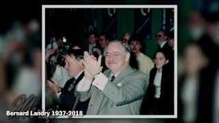 Hommage à Monsieur Bernard Landry