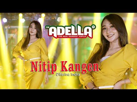 Difarina Indra - OM ADELLA - Nitip Kangen (Official Music Video)