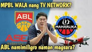 ASEAN Basketball League ABL namimiligro daw mag Sara? I MPBL naghahanap ng TV Network