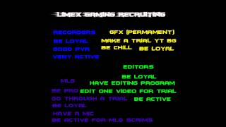LiMeX Gaming Recruiting!
