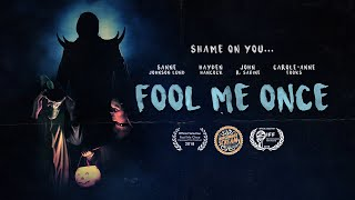 Fool Me Once | Short Horror Film