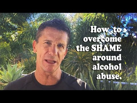 How to overcome the SHAME around alcohol abuse