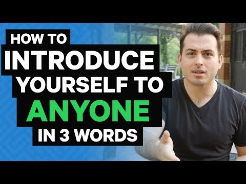 How To Introduce Yourself To Anyone With 3