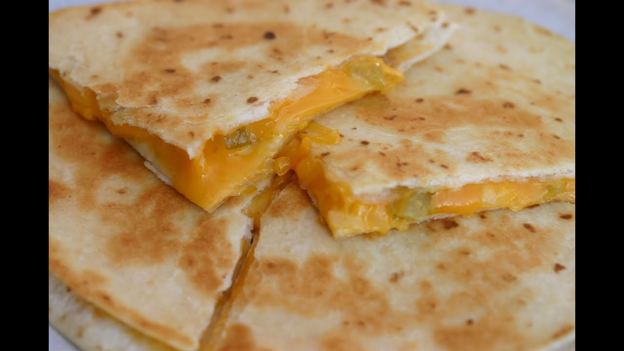 How To Make An Easy Cheese Quesadilla With Onion and Green Chiles ...