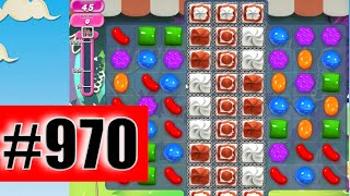 Candy Crush Saga Level 970 (NEW) | Complete!