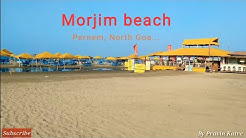 Morjim beach, Pernem, North Goa | calm beach at morning | beautiful beach of Goa