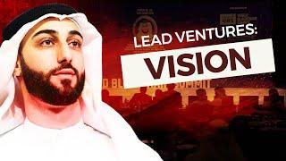 Lead Ventures: Vision   Faris M. Al Tahtamooni