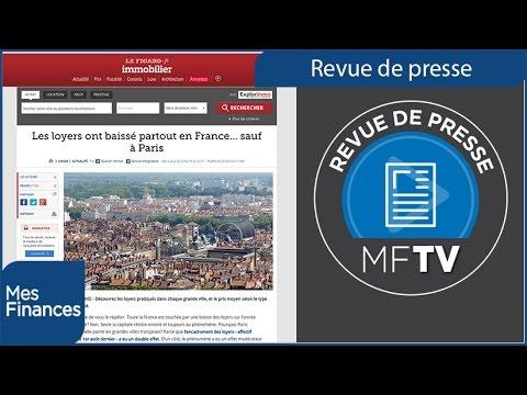 Revue de presse semaine 09 : frais de notaires, assurance vie et les loyers en France