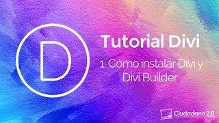 Cómo instalar la plantilla WordPress Divi 3.0 y Divi Builder