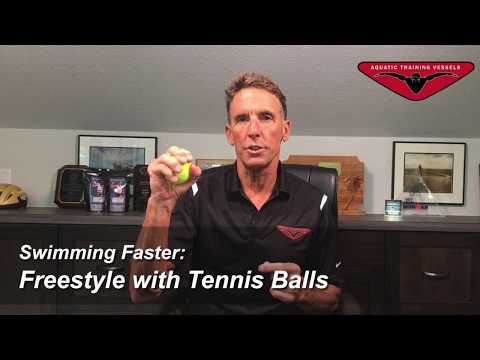 Swimming Faster: Freestyle with Tennis Balls