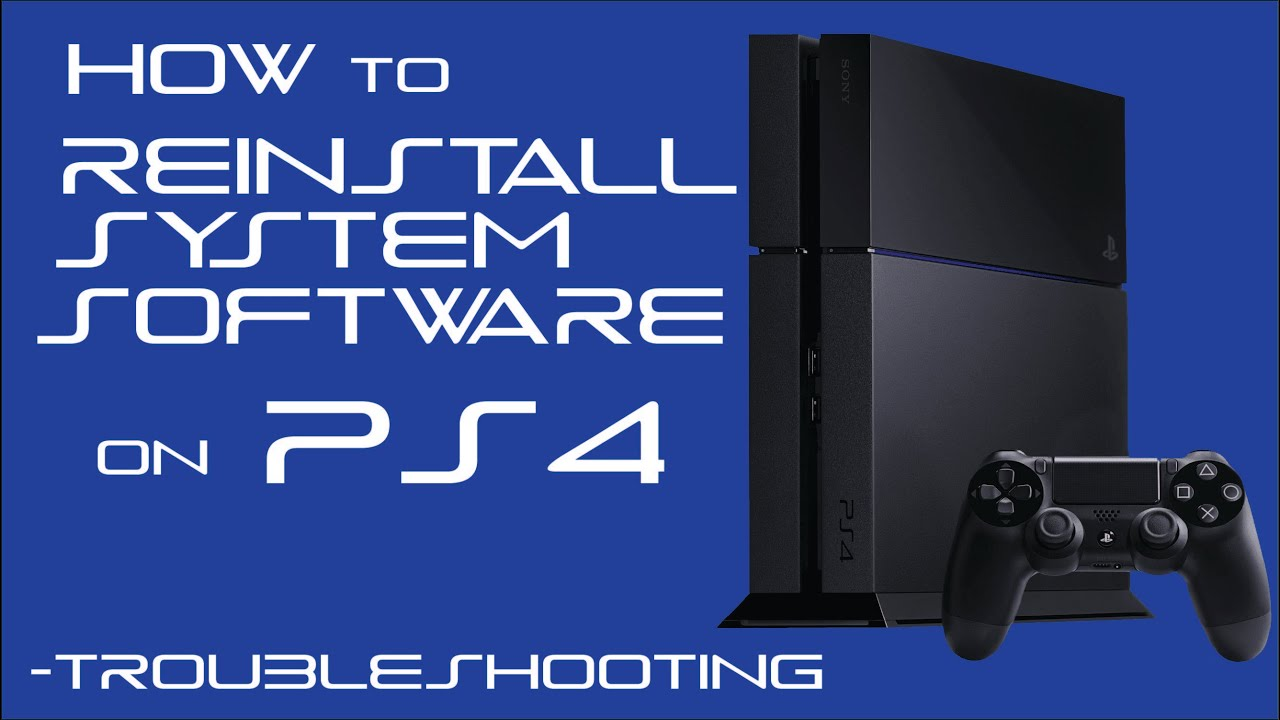 How to Reinstall System Software on PS4 - Troubleshooting Edition