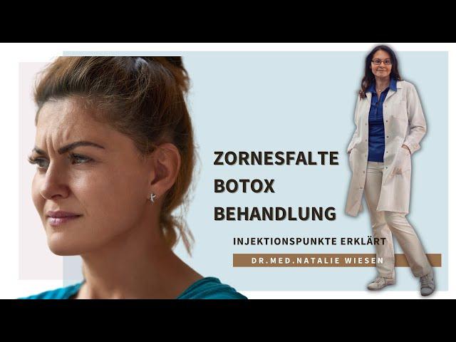 Botox-Behandlung der Zornesfalte, erklärt von Dr.med.Natalie Wiesen