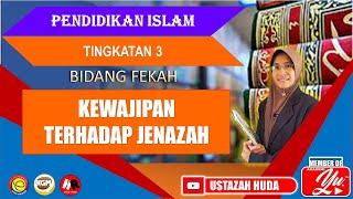 KEWAJIPAN TERHADAP JENAZAH | Pelajaran 16 Unit 2 | Pendidikan Islam Tingkatan 3 #pengurusanjenazah
