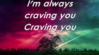 Thomas Rhett -  Craving You (Lyrics) Video