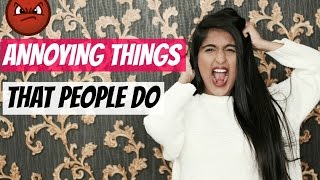 Annoying Things That People Do