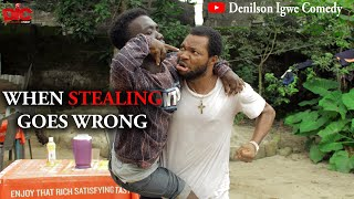 When stealing goes wrong - Denilson Igwe Comedy