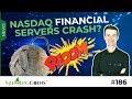 """#186 NASDAQ """"Financial-Servers Crash"""" E.U. Stock Market + NASDAQ-Crypto News"""