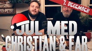 Jul Med Christian og Far 2014 | 7. December.