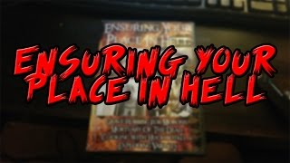 Ensuring Your Place In Hell Analysis
