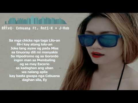 RKteQ - Cebuana (Lyrics) ft. Anti-K & J-Rob