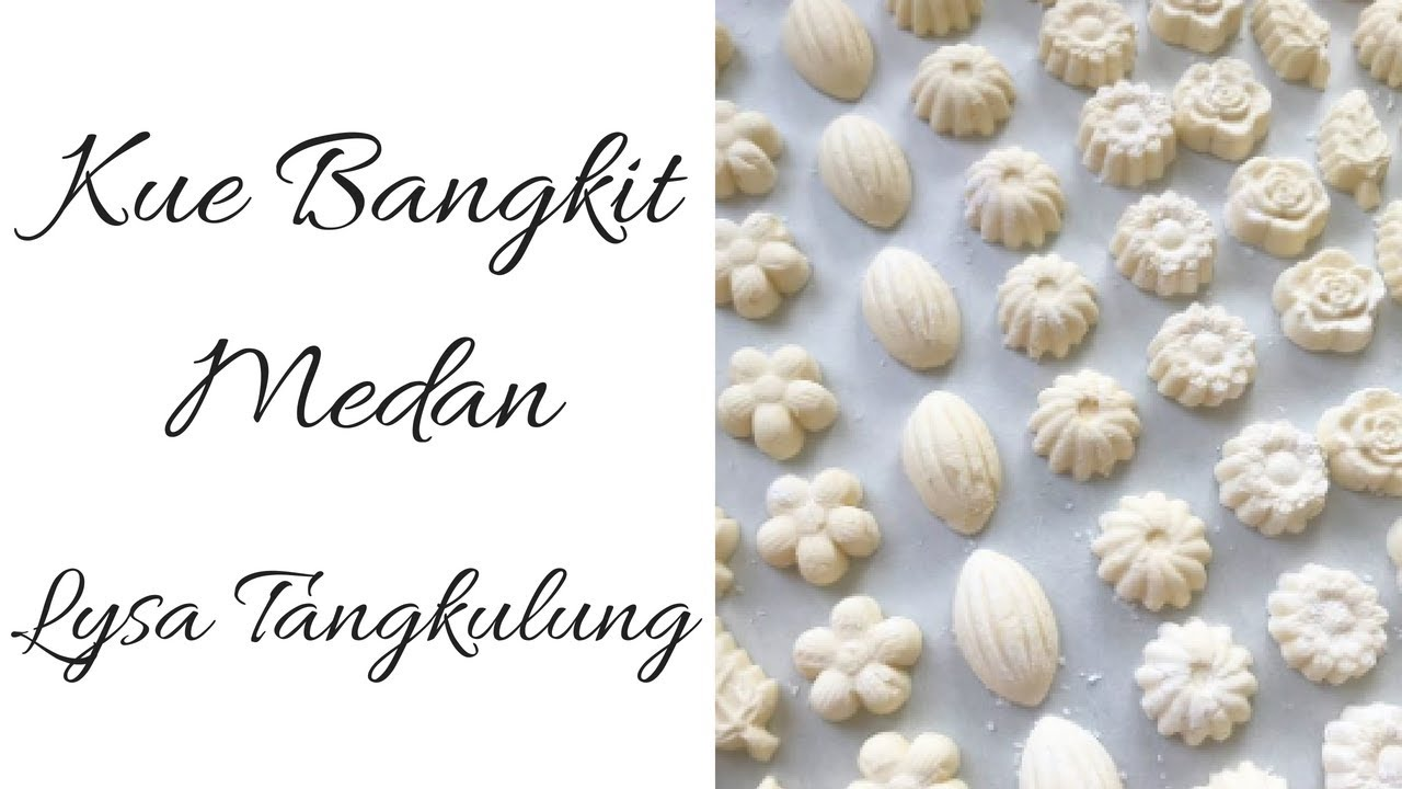 Kue Bangkit Medan