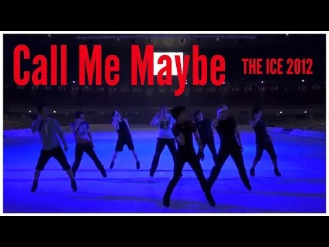 Call Me Maybe - THE ICE 2012