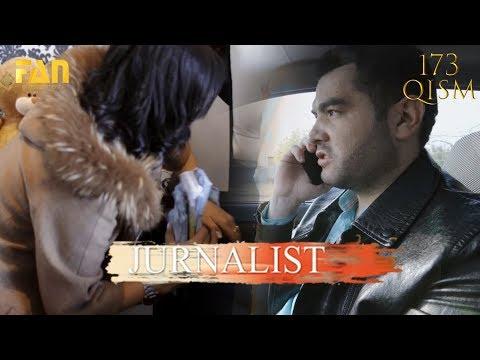 Журналист Сериали 173 - қисм L Jurnalist Seriali 173- Qism