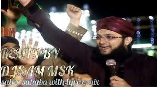 Salar Sahaba Siddiq Humara   WITH LYRICS MIX DJSAM MSK