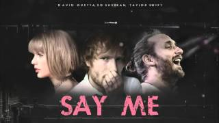 David Guetta ft  Ed Sheeran y Taylor Swift -  Say me
