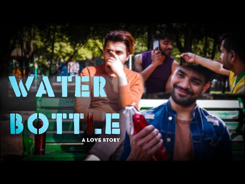 Water Bottle - A short Gay themed Love Story ( ft. Sin Passion Love Actors ) from YouTube · Duration:  14 minutes 42 seconds