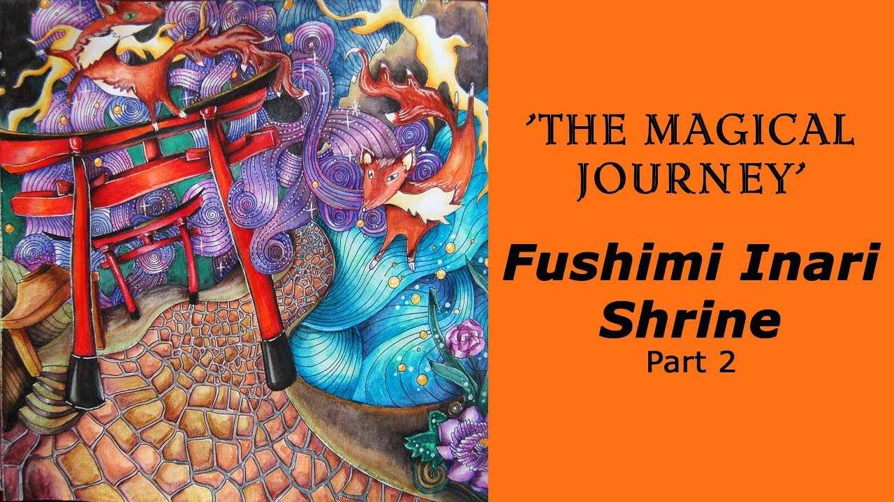 Colouring Magical Journey Fushimi Inari Shrine Part 2 Derwent Inktense Pencils