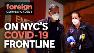 On New York City's Coronavirus Frontline | Foreign Correspondent