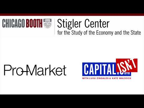 Capitalisn't - Stigler Podcast Kickoff Party