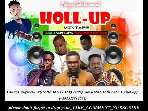 NA THEM DEY RUSH US/HOLL UP MIX(DJ BLAZE ITALY)DAVIDO/OLAMIDE/TIWA SAVAGE/SLIMCASE/VICTOR AD