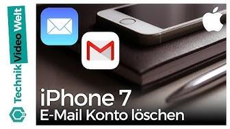 iPhone 7 E-Mail Konto löschen