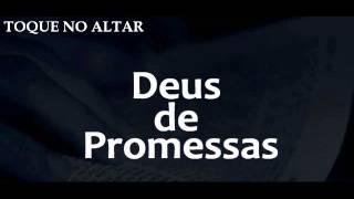 Toque No Altar  Deus De Promessa