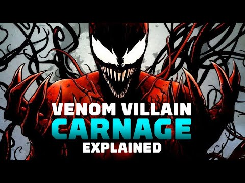 Carnage Explained: Is Marvels Psychopathic Symbiote in the Venom Movie?