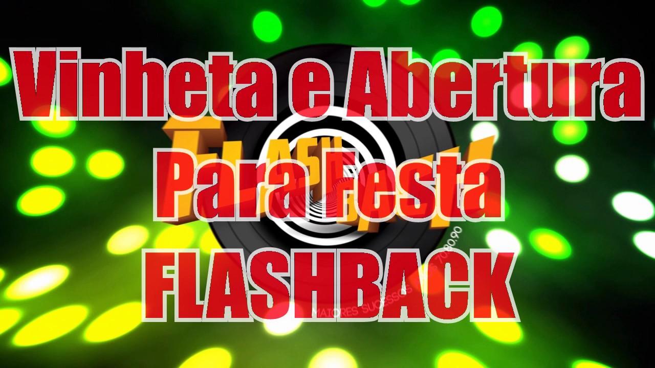 Vinheta Para Festa Flashback Anos 60 70 80 E 90 Youtube