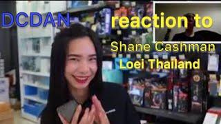Shane Cashman Loei Thailand reaction