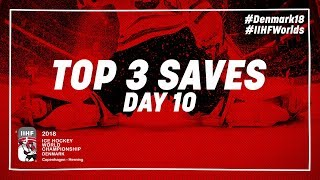 Top Saves of the Day May 13 2018 | #IIHFWorlds 2018