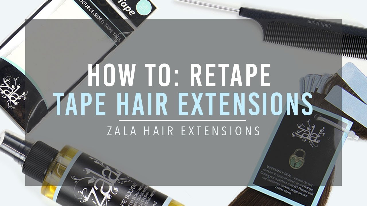 How To Retape Tape Hair Extensions Zala Hair Youtube