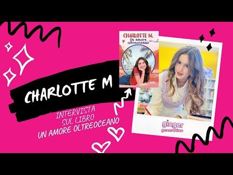 Charlotte M parla del suo libro Un Amore Oltreoceano | Intervista