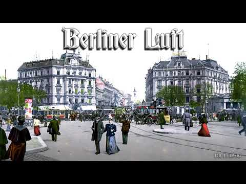 Berliner Luft ✠ [German operetta song][instrumental]