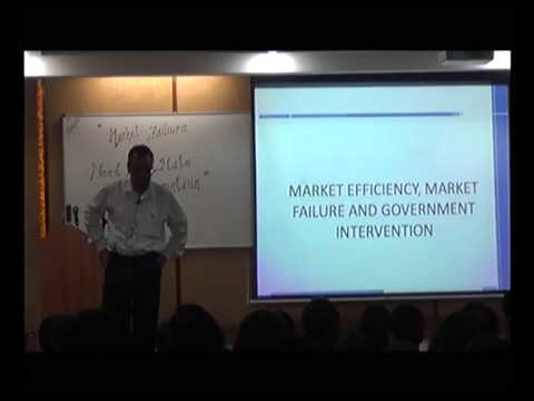 Market efficiency, Market failure & Government Intervention