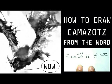 HOW TO DRAW CAMAZOTZ