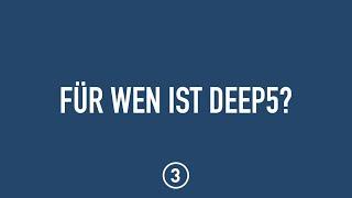Für wen ist DEEP5?