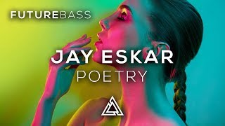 Jay Eskar - Poetry (feat. MAJRO)